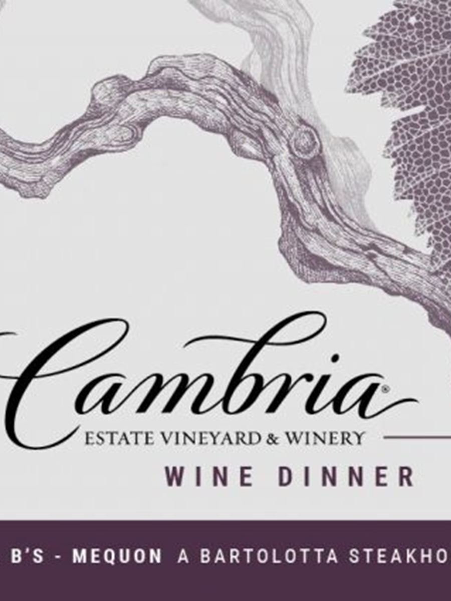 Cambria Wine Dinner at Mr. B's, A Bartolotta Steakhouse - Mequon