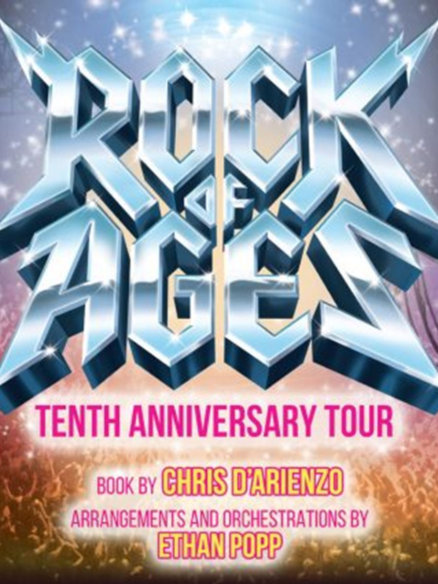 Rock of Ages: Tenth Anniversary Tour