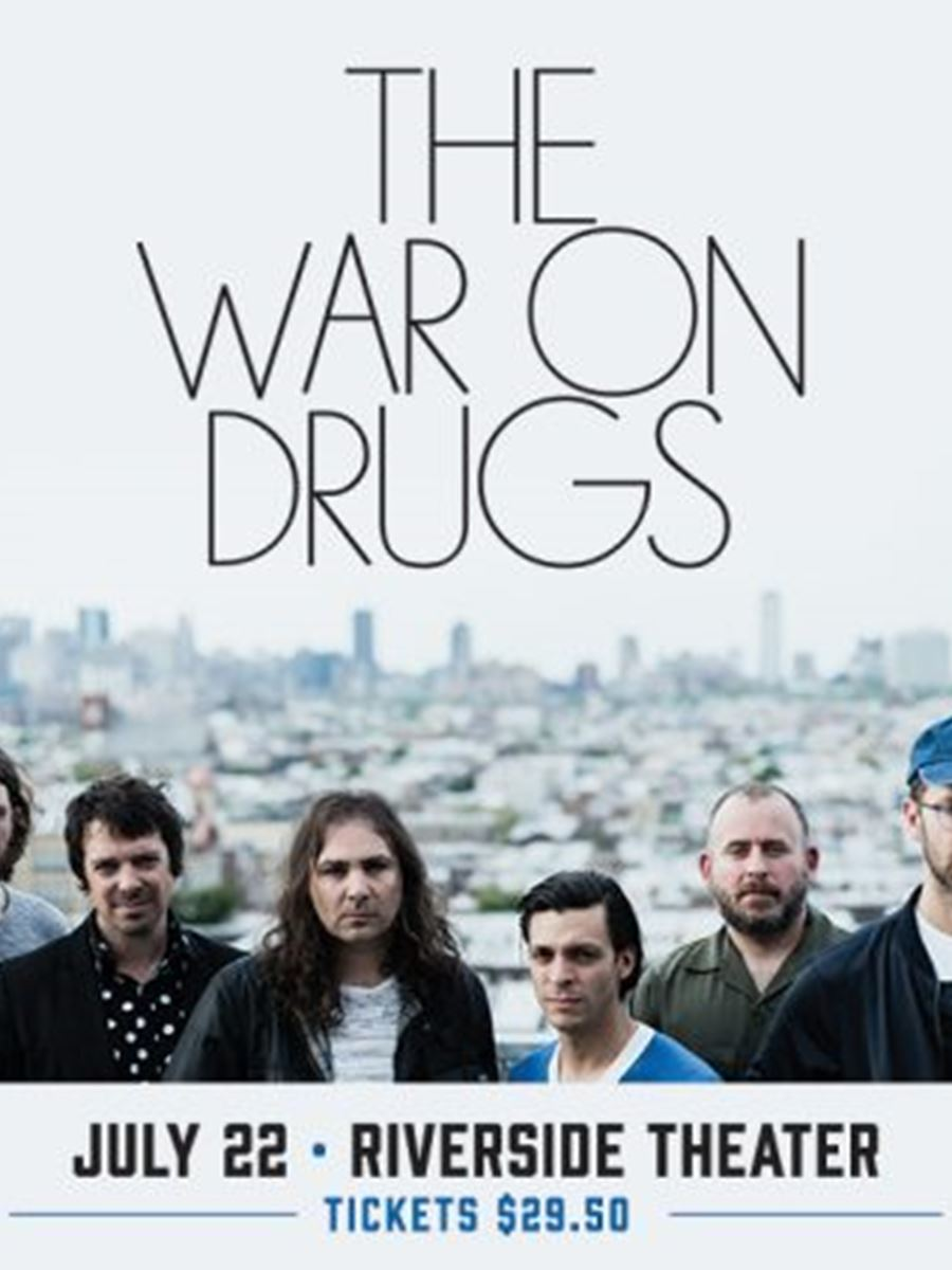 The War on Drugs at the Riverside Theater