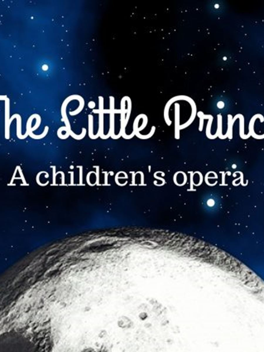 The Little Prince, a children's opera