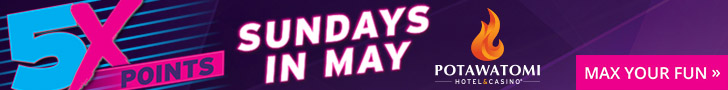 Potawatomi - 5x Points - Sundays in May